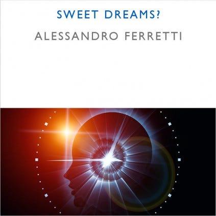 Sweet Dreams?