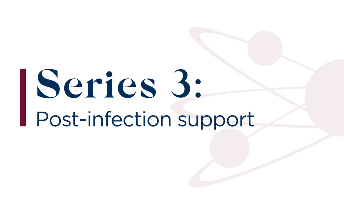 Post-Infection Support