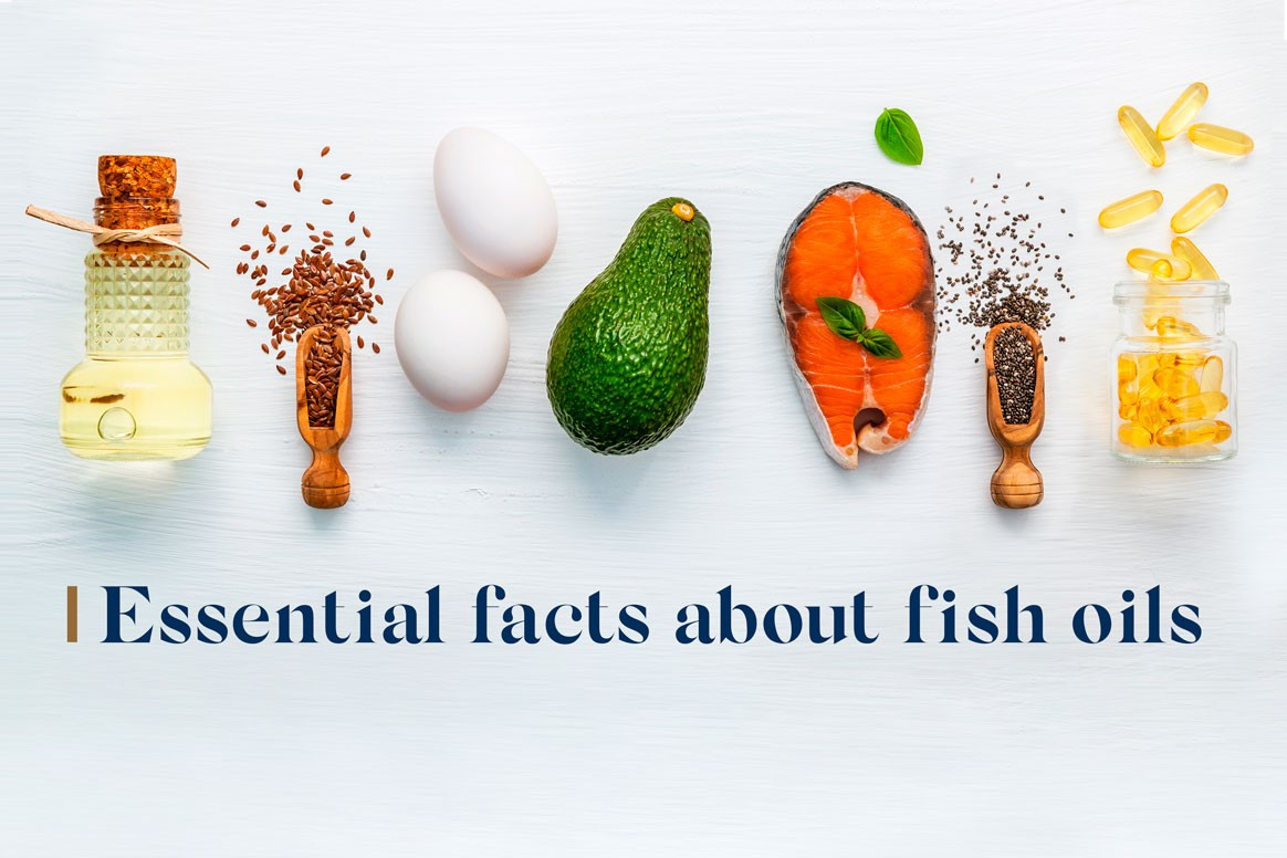 Essential Facts about Fish Oils