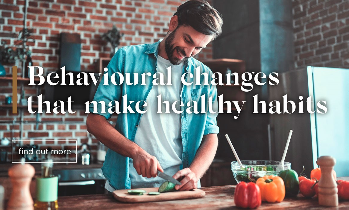 Behavioural changes that make healthy habits