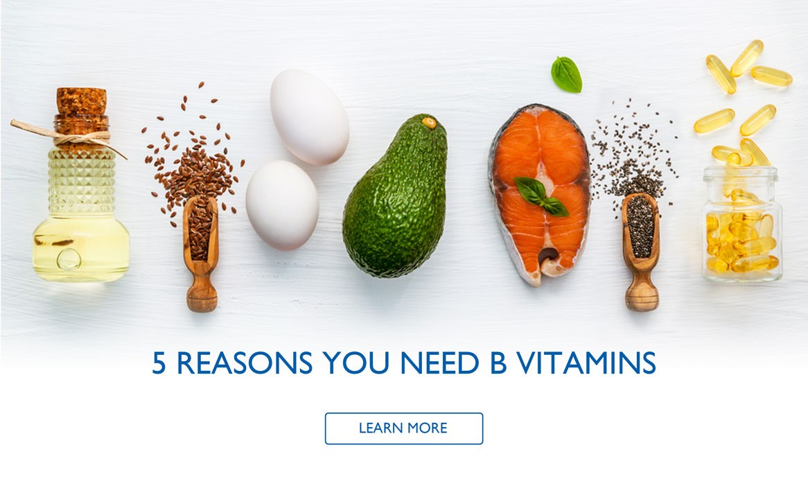 5 Reasons You Need B Vitamins