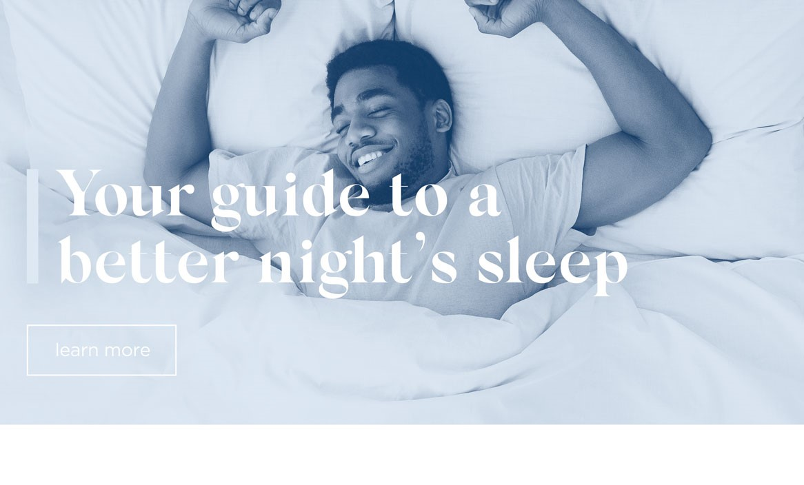 Your Guide To A Better Night's Sleep