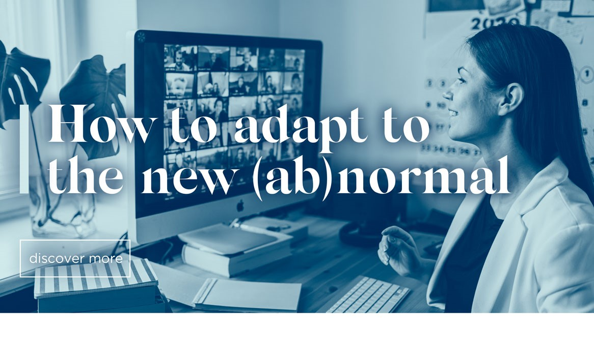 How To Adapt To The New (Ab)Normal
